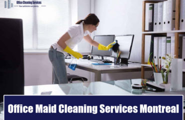 office maid cleaning services montreal